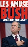 Les Amuses-Bush