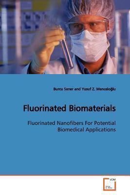 Fluorinated Biomaterials