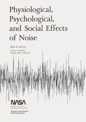 Physiological, Psychological, and Social Effects of Noise