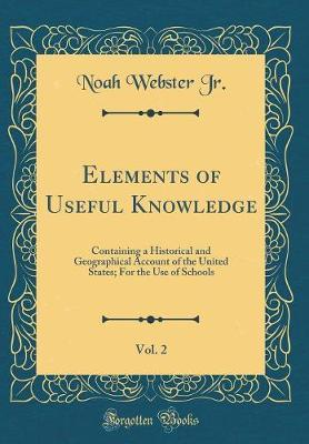 Elements of Useful Knowledge, Vol. 2