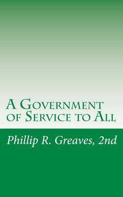 A Government of Service to All
