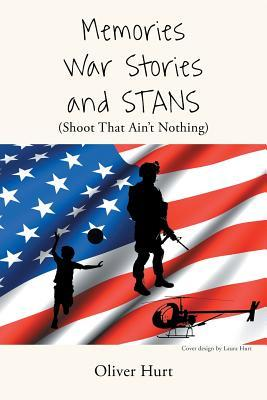 Memories, War Stories, and STANS (Shoot That Ain't Nothing)