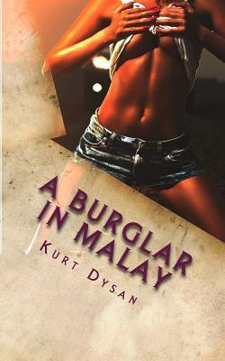 A Burglar in Malay