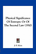 Physical Significance of Entropy: Or of the Second Law (1910)