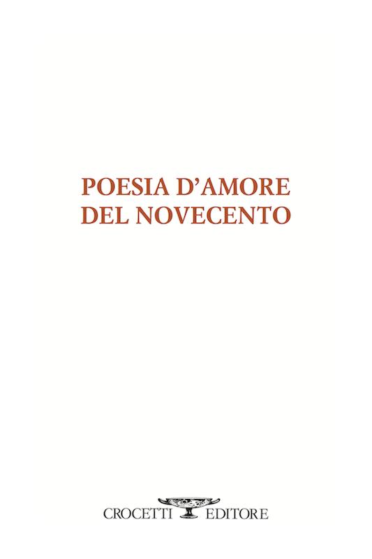 Poesia d'amore del Novecento