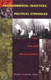 Environmental Injustices, Political Struggles