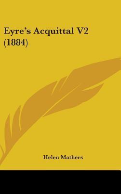 Eyre's Acquittal V2 (1884)
