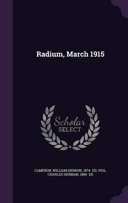 Radium, March 1915