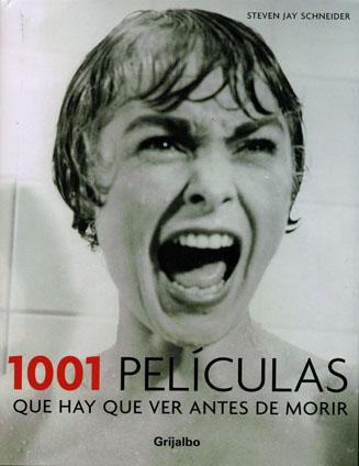 1001 PELICULAS QUE HAY QUE VER ANTES DE MORIR 4 ED.|
