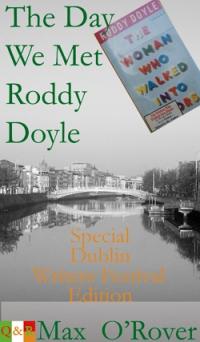 The day we met Roddy Doyle