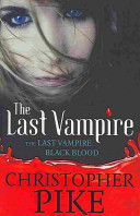 Last Vampire Volume 01: Last Vampire and Black Blood (1 and 2)