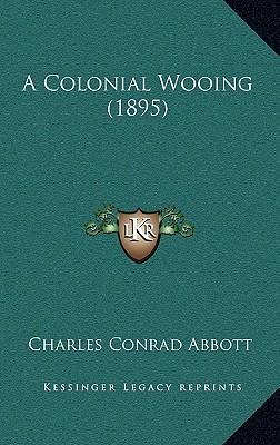 A Colonial Wooing (1...