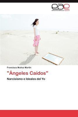 """""""Ángeles Caídos"""""""