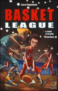 Il gioco si fa duro-Fuori area. Basket league
