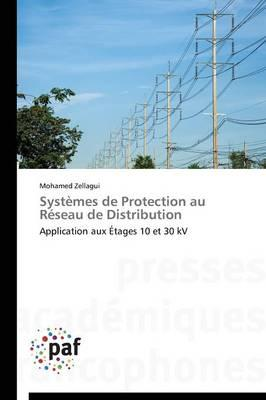 Systemes de Protection au Réseau de Distribution