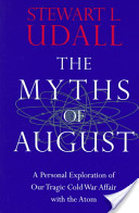 The Myths of August