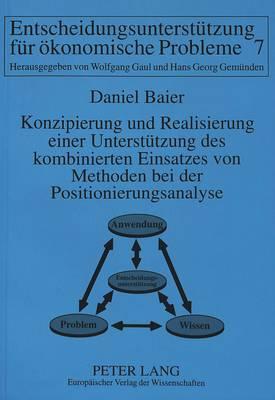 Konzipierung und Realisierung einer Unterstützung des kombinierten Einsatzes von Methoden bei der Positionierungsanalyse