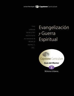 Evangelización y Guerra Espiritual, Guía del Mentor