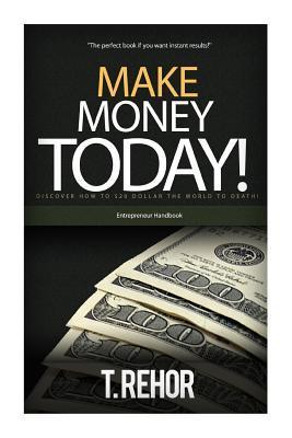 Make Money Today!