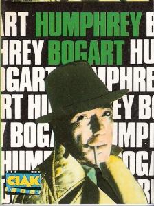 Humphrey Bogart, la vita, il mito, i film
