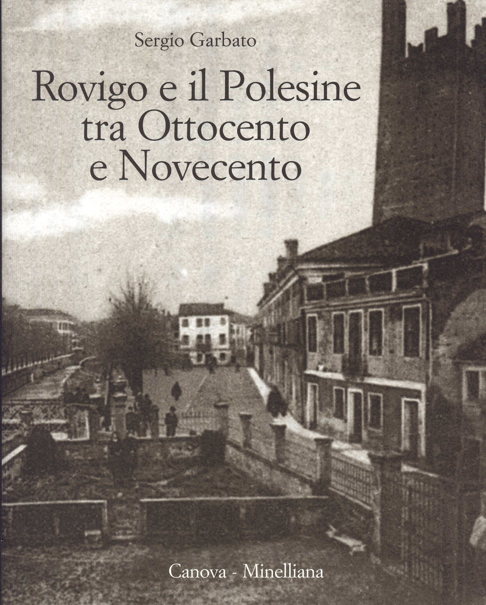 Rovigo e il Polesine tra Ottocento e Novecento