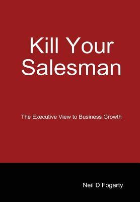 Kill Your Salesman!