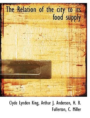 The Relation of the city to its food supply