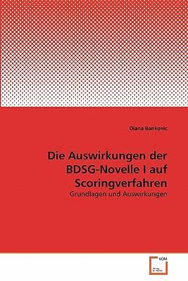 Die Auswirkungen der BDSG-Novelle I auf Scoringverfahren