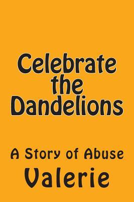 Celebrate the Dandelions