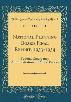 National Planning Board Final Report, 1933-1934
