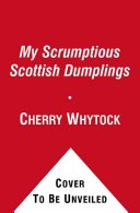 My Scrumptious Scottish Dumplings