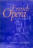 The Keys to French Opera in the 19th Century