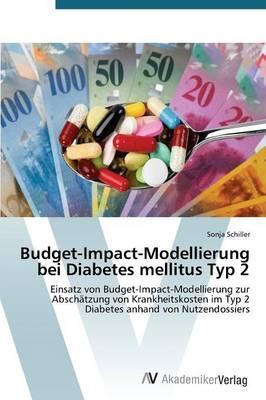 Budget-Impact-Modellierung bei Diabetes mellitus Typ 2