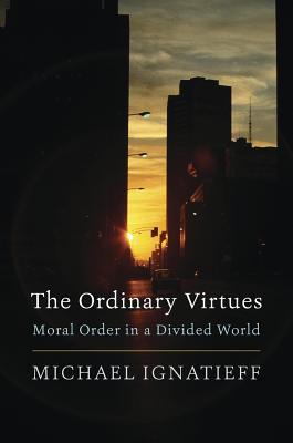The Ordinary Virtues