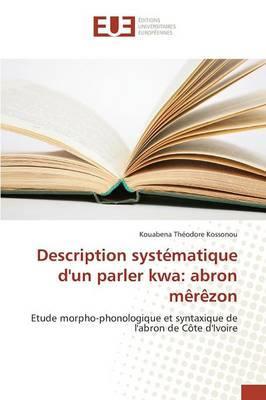 Description Systematique d'un Parler Kwa