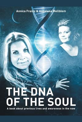 The DNA of the Soul