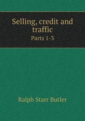 Selling, Credit and Traffic Parts 1-3