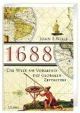 1688, die Welt am Vo...
