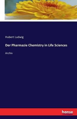 Der Pharmazie Chemistry in Life Sciences
