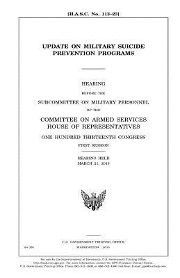Update on military suicide prevention programs