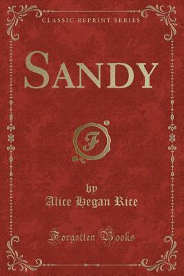 Sandy (Classic Reprint)