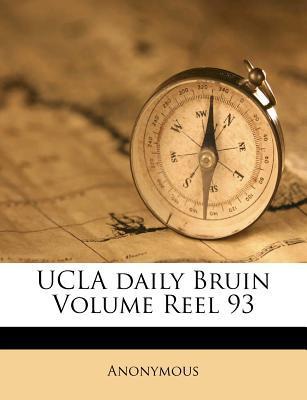 UCLA Daily Bruin Volume Reel 93