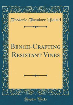 Bench-Crafting Resis...