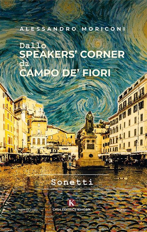 Dallo speakers' corner di Campo de' Fiori