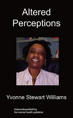 Altered Perceptions
