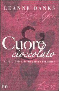 Cuore e cioccolato