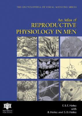 An Atlas of Reproductive Physiology in Men