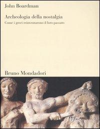 Archeologia della nostalgia
