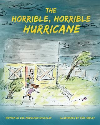 The Horrible, Horrible Hurricane