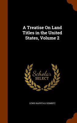 A Treatise on Land T...